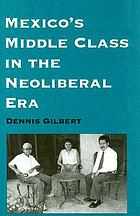 Mexico's middle class in the neoliberal era