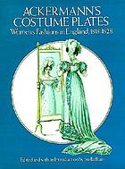 Ackermann's costume plates : women's fashions in England, 1818-1828