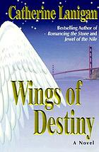 Wings of destiny : a novel