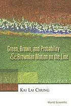 Green, Brown, and probability & Brownian motion on the line