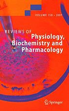 Review of Physiology, Biochemistry and Pharmacology, Volume 158