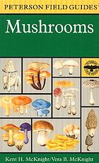 A field guide to mushrooms, North America