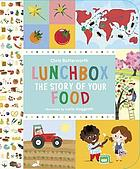 Lunchbox : the story of your food