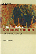The ethics of deconstruction : Derrida and Levinas