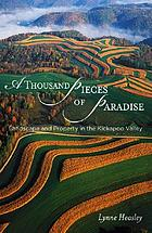 A thousand pieces of paradise : landscape and property in the Kickapoo Valley