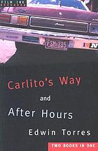 Carlito's way, and ; After hours