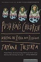 Pushkin's children : writings on Russia and Russians