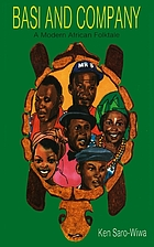 Basi and company : a modern African folktale