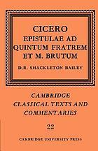 Cicero : Epistulae ad Quintum fratrem et M. Brutum