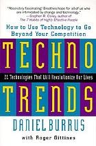 Technotrends : how to use technology to go beyond your competition