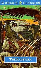 The Kalevala : an epic poem after oral tradition