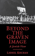 Beyond the graven image : a Jewish view