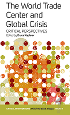 The World Trade Center and global crisis : critical perspectives
