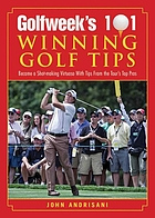 Golfweek's 101 winning golf tips