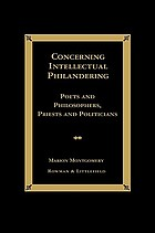 Concerning intellectual philandering : poets and philosophers, priests and politicians