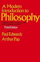 A modern introduction to philosophy; readings from classical and contemporary sources