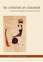 The literature of lesbianism : a historical anthology from Ariosto to Stonewall