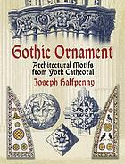 Gothic ornaments in the cathedral church of York