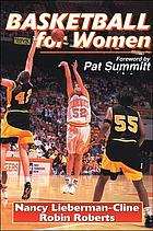 Basketball for women : becoming a complete player