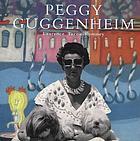 Peggy Guggenheim : a collector's album