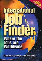 International job finder : where the jobs are worldwide