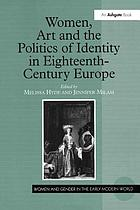 Women, art and the politics of identity in eighteenth-century Europe