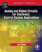 Analog and digital circuits for electronic control system applications using the TI MSP430 microcontroller
