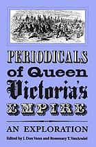 Periodicals of Queen Victoria's empire : an exploration