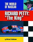 "Richard Petty, ""the King"""