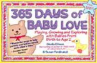 365 days of baby love : playing, growing and exploring with babies from birth to age 2