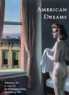 American dreams : American art to 1950 in the Williams College Museum of Art