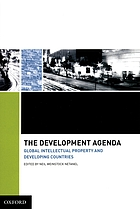 The development agenda : global intellectual property and developing countries