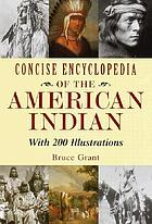 Concise encyclopedia of the American Indian