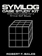 Symlog : case study kit : with introductions for a group self study