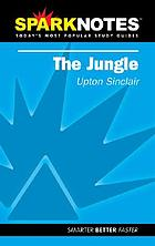 The jungle : Upton Sinclair