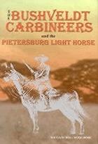 The Bushveldt Carbineers and the Pietersburg Light Horse