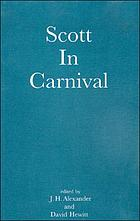 Scott in carnival : selected papers from the Fourth International Scott Conference, Edinburgh, 1991