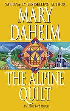 The Alpine quilt : a novel
