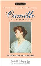 Camille : the lady of the Camellias