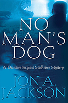 No man's dog : a Detective Sergeant Mulheisen mystery