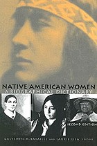 Native American women : a biographical dictionary