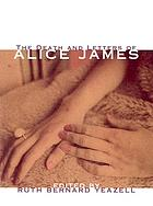 The death and letters of Alice James : selected correspondence