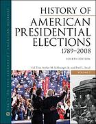 History of American presidential elections, 1789-2008