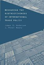 Measuring the restrictiveness of international trade policy