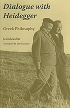 Dialogue with Heidegger : Greek philosophy