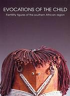 Evocations of the child : fertility figures of the southern African region