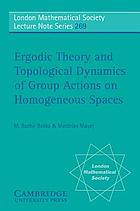 Ergodic theory and topological dynamics of group actions on homogeneous spacesErgodic thory and topological dynamics of group actions on homogeneous spaces