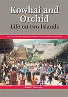 Kowhai and orchid : life on two islands