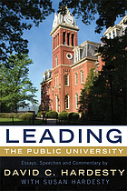 Leading the public university : essays, speeches, and commentary