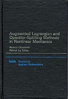 Augmented Lagrangian and operator-splitting methods in nonlinear mechanics